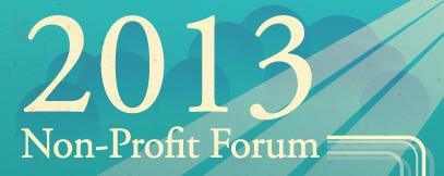 2013 Non-Profit Forum: Effective Public Relations and...
