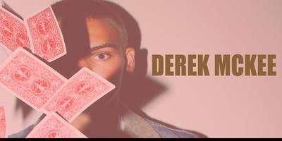 An Evening Of Magic With Derek Mckee