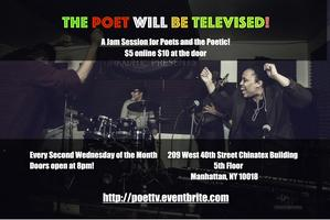 The Poet WILL Be Televised! Open Mic and Jam Session