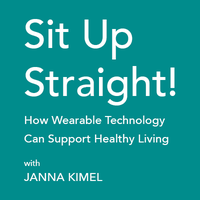 Sit Up Straight! How Wearable Technology Can Support...