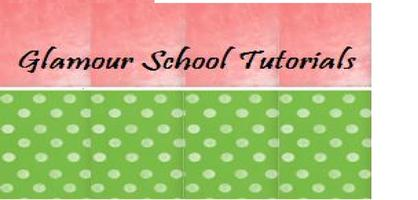 Glamour School Tutorials