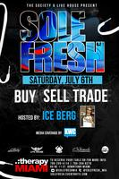 SOLEFRESH : HOSTED BY ICE BERG