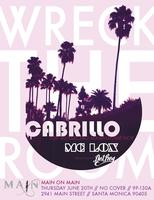WRECK THE ROOM w/ DJ Cabrillo, MC Lox, DJ Del Rey