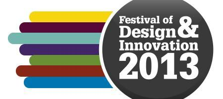 Festival of Design & Innovation 2013