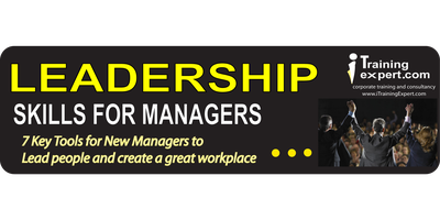 Leadership Skills for Managers~ 7 Key Tools for New...