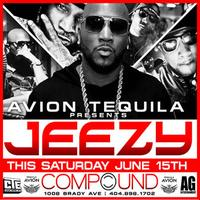 Avian Tequila & AG Entertainment Presents :: JEEZY ::...