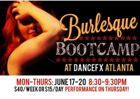 Burlesque Boot Camp Week at Dancefx Atlanta