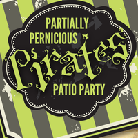 Partially Pernicious Pirates' Patio Party