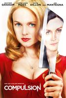 Compulsion starring Heather Graham Opens Jun 21
