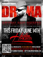 DJ Drama Birthday Bash Kick Off Friday at Harlem Nights
