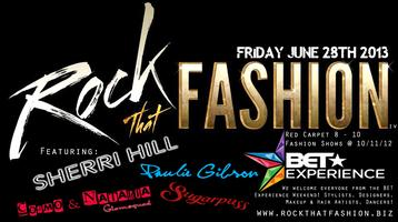 Rock that Fashion IV / BET Experience welcoming party