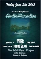 THE/DNCEPRTY.Pres//AUDIO PARADISE//TASC/NUNO SILVA+ DP djs