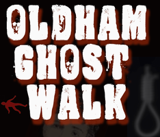 Oldham Ghost Walk