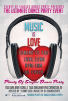 Music Is Love Plenty Of Singles Dance Party Event