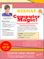 WEBINAR: Computer Magic - Word, Excel, PowerPoint with...