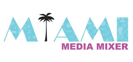 Miami Media Mixer - Happy Hour