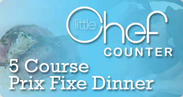Little Chef Counter Dinner Series - June Edition