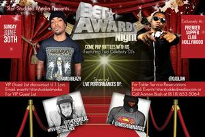 Celebrity DJ's B Eazy and D Low  / BET Awards Night Bash!