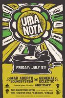 Uma Nota: Friday, July 5th @ The Gladstone Hotel