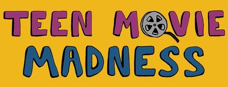 Teen Movie Madness