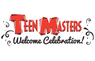 Teen Masters Welcome Celebration