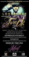 THE TURN UP PART 2 W/ LOVERANCE & MORE @ MOTIF THURSDAY JUNE 20TH