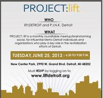 PROJECT: lift Detroit June Meet-Up