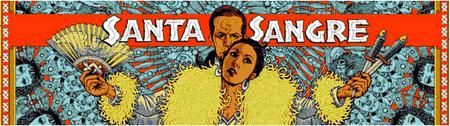 SANTA SANGRE Film + Ballet & Circus Performances +...