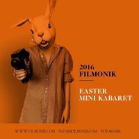 Filmonik Easter Mini Kabaret