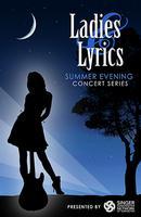 Ladies & Lyrics Summer Evening Concert - 8/24