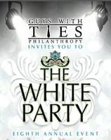 "Guys With Ties 8th Annual ""White Party"", benefiting..."