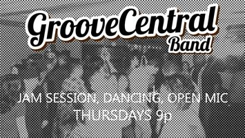 Live Music, Dancing and Open Mic Jam Session  with the Groove...