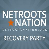 Netroots Nation Recovery Party