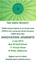 The Eden Project Launch Night - Innovation Journeys