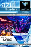 AZUL THURSDAYS AT BLUE MARTINI BRICKELL