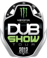 DUB Show : Anaheim, CA