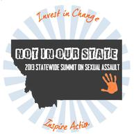 Not in Our State: Statewide Summit on Sexual Assault