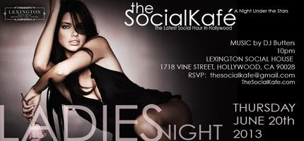 LADIES NIGHT at The Lexington Social House (Hollywood)...
