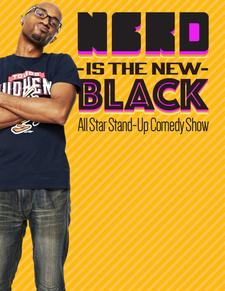 Nerd Is The New Black All Star Comedy Show logo