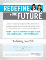 REDEFINE YOUR FUTURE:  Rodan & Fields Business Opportunity