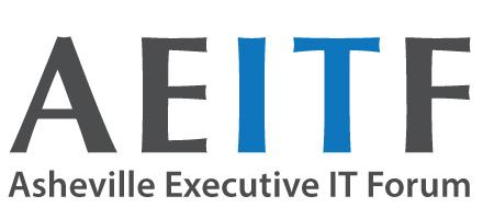 Asheville Executive IT Forum (AEITF) Kickoff
