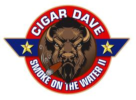 Cigar Dave Buffalo Pleasure Maneuvers: Smoke on the Water II