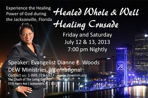 Healed Whole & Well Jacksonville, FL Healing Crusade -...