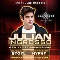 PLAYHOUSE FRIDAYS - SPECIAL GUEST JULIAN INGROSSO