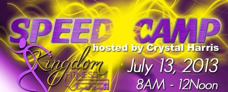 Speed Camp hosted by Crystal Harris