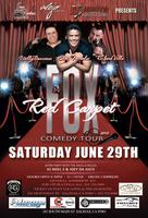 RED CARPET COMEDY TOUR Featuring ESAI MORALES, WILLIE...