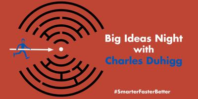 Big Ideas Night with Charles Duhigg