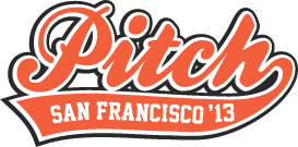 Pitch San Francisco 2013