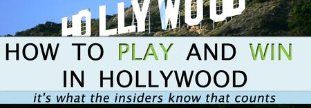 HOW TO PLAY AND WIN IN HOLLYWOOD