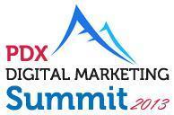 PDX Digital Marketing Summit 2013